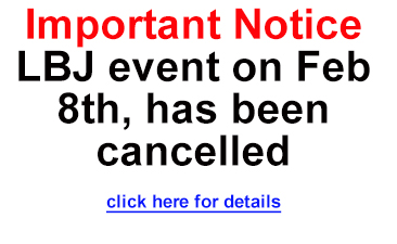 LBJ event this weekend has been cancelled.